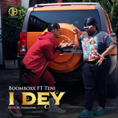 I Dey Feat. Teni Boom Boxx - Boom Boxx