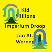 Kid Millions and Jan St. Werner - Dark Tetrad