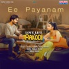 Ee Payanam From Love Life and Pakodi Single