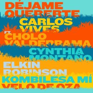 Déjame Quererte (feat. Cholo Valderrama, Cynthia Montaño, Elkin Robinson, Kombilesa Mi & Velo De Oza) - Single Mp3 Download