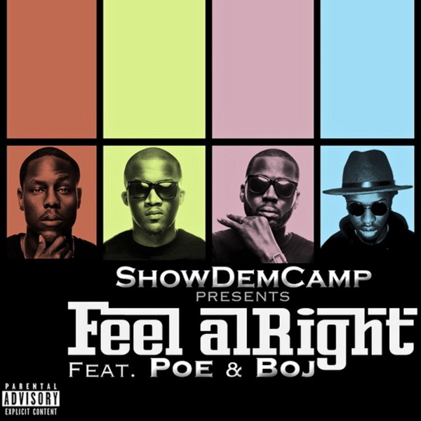 Feel Alright (feat. BOJ & Poe) - Single