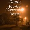 Verwaaide Drome - Single