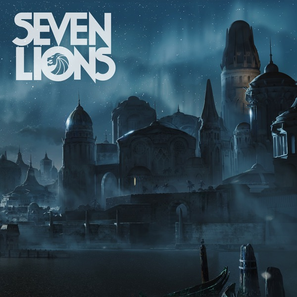 Seven Lions - Find Another Way - EP