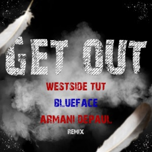 Get Out (Remix) - Single Mp3 Download
