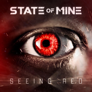 State of Mine - Seeing Red