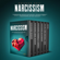 Brandon Grey - Narcissism: Narcissistic Abuse Recovery, Personality Disorder, Narcissism Recovery, Narcissistic Relationship, Empath & Healing from Emotional Abuse. (Narcissist and Codependency) (Unabridged)