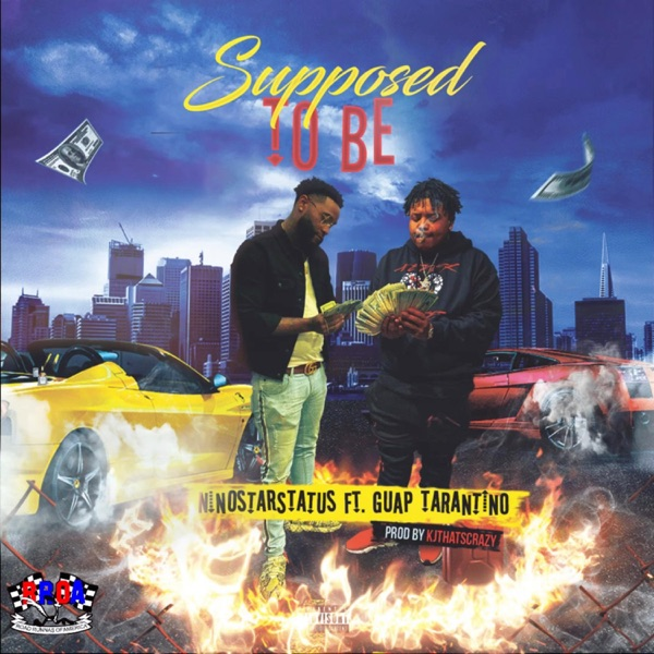 Supposed to Be (feat. Guap Tarantino) - Single