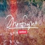 Ryanhood - The Fight