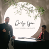 Sidney Mohede & Andi Rianto - Only You artwork
