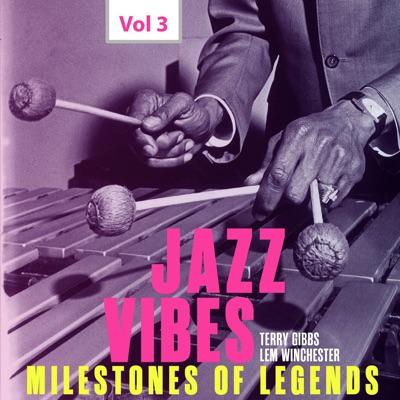 Milestones of Legends: Jazz Vibes, Vol. 3 - Terry Gibbs