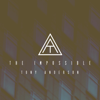 Tony Anderson - The Impossible artwork
