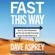 Dave Asprey - Fast This Way