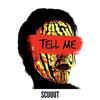 Scuuut - Tell Me artwork