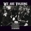 We Are Volsung - Zodiac Mindwarp & The Love Reaction