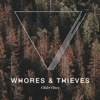 Older Ones - EP - Whores & Thieves