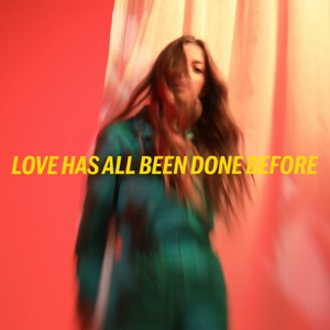 Love Has All Been Done Before - Single Mp3 Download