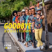 Goodbye (feat. Ataca & La Alemana) [Bachata Version] - Single