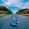 CARRY ON by WEAVER