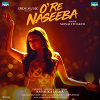 O Re Naseeba-Sanjeev - Ajay & Monali Thakur