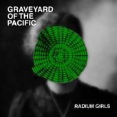 Graveyard of the Pacific - Radium Girls
