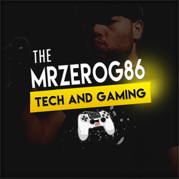 The MrZeRoG86 - TECH AND GAMING -
