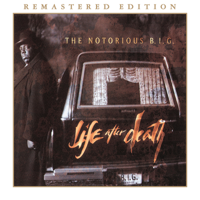 The Notorious B.I.G. - Life After Death (Remastered Edition) artwork