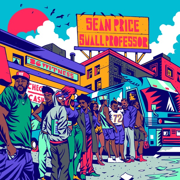 iTunes Artwork for '86 Witness (by Sean Price & Small Professor)'