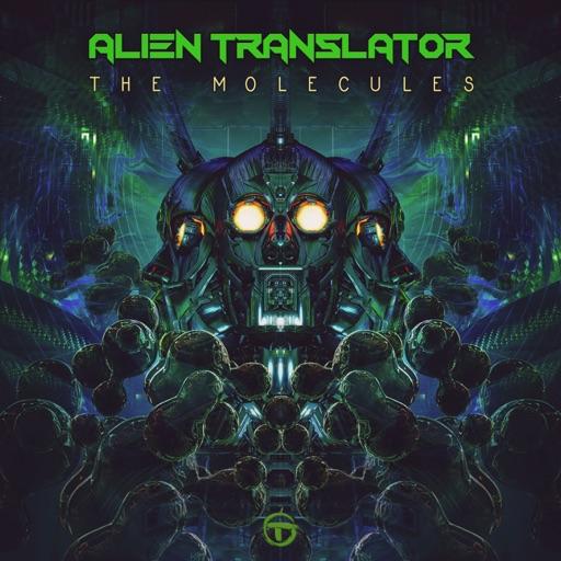 The Molecules - EP by Alien Translator