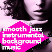 Smooth Jazz Instrumental Background Music - Chill Out Lounge Music Songs for Relaxing, Dinner, Studying, Sex, Piano Bar, And Chill Moments - Chilled Jazz Masters