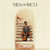 Vida de Rico - Camilo