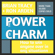Brian Tracy & Ron Arden - The Power of Charm: How to Win Anyone Over in Any Situation (Unabridged)