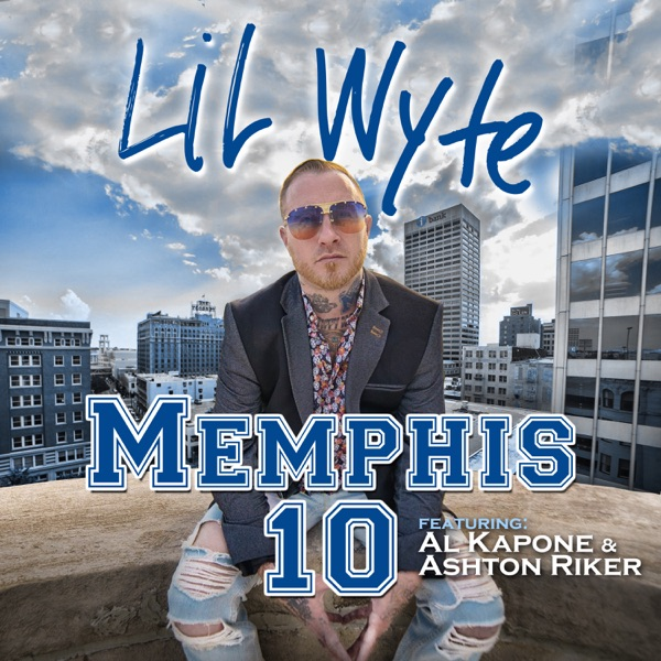Memphis 10 (feat. Al Kapone & Ashton Riker) - Single