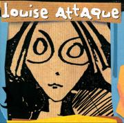 Louise Attaque - Louise Attaque