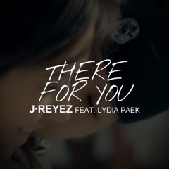 There for You (feat. LYDIA PAEK)