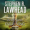 Stephen R. Lawhead - In the Land of the Everliving  artwork