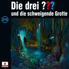 Folge 210: und die schweigende Grotte