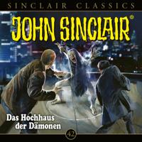 John Sinclair - Classics, Folge 42: Das Hochhaus der Dämonen artwork