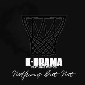 K-Drama - Nothing but Net feat. Poetics