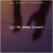 Let Me Down Slowly (feat. Alessia Cara) - Alec Benjamin