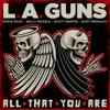 L.A. Guns - All That You Are portada
