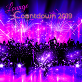 Lounge Countdown 2019 – Top 10 Lounge Songs Final Countdown to New Year 2019