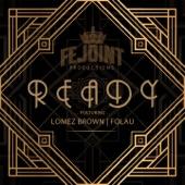 Ready (feat. Lomez Brown & Folau) artwork