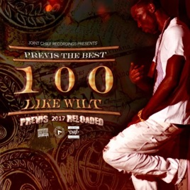 ‎100 Like Wilt by Previs the Best