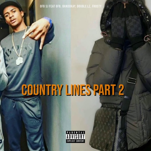 Country Lines Part 2 (feat. OFB, Bandokay, Double Lz & Frosty) - Single