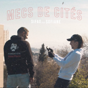 Mecs de cités - Sifax & Sofiane