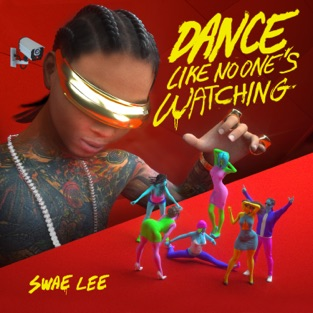 Swae Lee – Dance Like No One's Watching – Single [iTunes Plus AAC M4A]