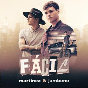 Martinez & Jambene - Fácil