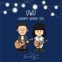 UWU (Unhappy Without You) - Single