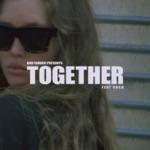 Dan Farber - Together (feat. RKCB)