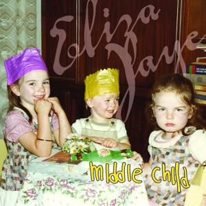 Eliza Jaye - Middle Child